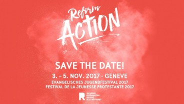 Reformation für die junge Generation: Im November 2017 findet in Genf das evangelische Jugendfestival «ReformAction» statt. Die Kollekte am Reformationssonntag unterstützt diesen Event.